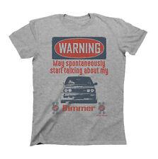 Para Hombre Camiseta BMW E30 coche advertencia puede hablar sobre mi BIMMER Retro De Regalo Divertido