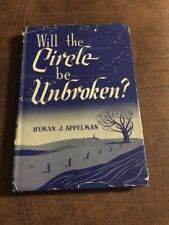 Will The Circle Be Unbroken By Hyman Appelman
