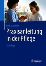 Praxisanleitung in der Pflege, Ruth Mamerow