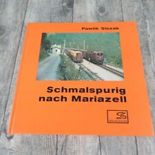 Schmalspurig nach Mariazell - Pawlik, Slezak - #A51
