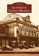 Austerlitz-Tolbiac-Massena Janssoone  Didier Neuf Livre