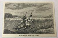 1885 magazine engraving ~ GREAT TIDAL WAVE, St. Thomas