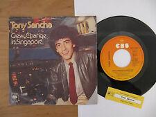 "7"" Tony Sancha Crew change in Singapore/Night flight home Vinyl Single"
