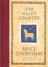 Rare 1st Ed 1st Printing The Night Country by Bryce Courtenay Hardcover