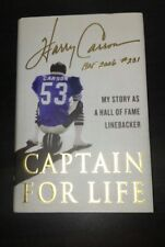Captain for Life: My Story as a Hall of Fame Linebacker by Harry Carson Signed
