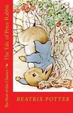 The Tale of Peter Rabbit: The Best of the Classics by Potter, Beatrix -Paperback