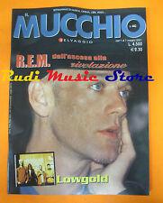Rivista MUCCHIO SELVAGGIO 440/2001 R.E.M.Lowgold Fire Show Ataraxia Piovani*Nocd