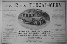 PUBLICITÉ 1925 LA 12 CV TURCAT MÉRY - ADVERTISING