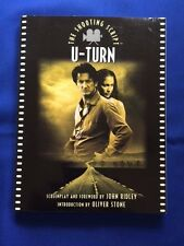 U-TURN - FIRST EDITION SIGNED BY SEVERAL CAST MEMBERS