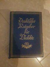 Praktischer Ratgeber für Verlobte - Nachschlagewerk ca.1930 bis 1940 -Bühl/Baden