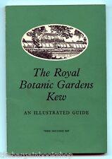 THE ROYAL BOTANIC GARDENS KEW - Kew Gardens - An Illustrated Guide (1963)
