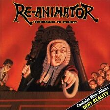 Re-Animator - Condemned to Eternity/Deny Reality CD