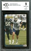 2003 Bowman #243 Jason Witten Rookie Card BGS BCCG 9 Near Mint+