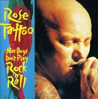Rose Tattoo - Nice Boys Don't Play Rock 'N' Roll (CD)  NEW/SEALED  SPEEDYPOST