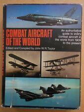 COMBAT AIRCRAFT OF THE WORLD - par John W.R. Taylor - Edit. Putnam 1969