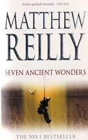 Seven Ancient Wonders By Matthew Reilly (Paperback, 2007)