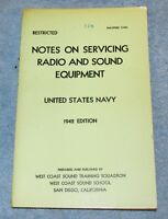 Vtg US Navy 1942 WWII Notes On Servicing Radio & Sound Equip NAVPERS 11001 J0597