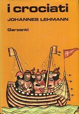 Lehmann Johannes I CROCIATI