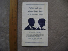 Vintage Father and Son Week Song Book. 1930's? Small lyrics booklet for 42 songs
