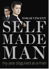Self-made Man: My Year Disguised as a Man, 1843545039, New Book