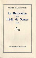 EO N° PIERRE KLOSSOWSKI + GEORGES LAMBRICHS : LA RÉVOCATION DE L'ÉDIT DE NANTES