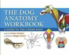 Dog Anatomy Workbook by Andrew Gardiner 9780851319834 | Brand New