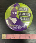 BEETLEJUICE Broadway STRANGE & UNUSUAL FOR LIFE Promo LAPEL PIN-back Button!
