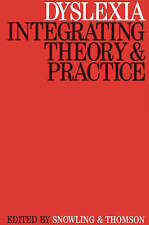 Dyslexia: Integrating Theory and Practice by John Wiley and Sons Ltd (Paperback,
