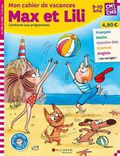 Max et Lili ; CM1-CM2 ; mon cahier de vacances