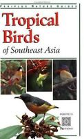 Tropical birds of Southeast Asia [Periplus Nature Guides], Strange, Morten, Very