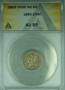 1865 3 Cent Nickel 3CN ANACS AU-55  (39B)
