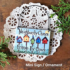 DecoWords Mini SIGN Neighbor Friend Wood Ornament Gift Everyday Decor New USA