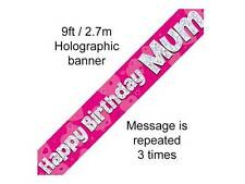 "HAPPY BIRTHDAY ""MUM"" MUMMY MOTHER BANNER HOLOGRAPHIC PINK oak"