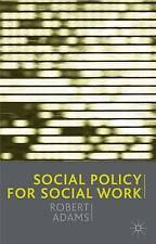 Social Policy for Social Work by Robert Adams (Paperback, 2002)