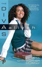 Aaliyah (The Divas) by Murray, Victoria Christopher