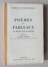 POEMES ET FLABEAUX DU MOYEN AGE ALLEMAND - A MORET - AUBIER MONTAIGNE - 1939 *