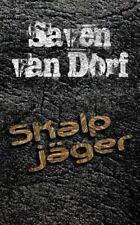 Skalpjäger by Saven van Dorf (2013, Paperback)