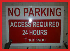 Aluminium No Parking access required 24 hours sign