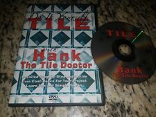 Do It Yourself TILE: with Hank The Tile Doctor