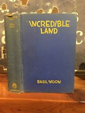 """Scarce Awesome Basil Woon """"Incredible Land"""" 1933 """" A Jaunty Baedeker Hollywood"""""""