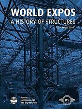 World Expos: A History of Structures