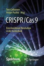 CRISPR/Cas9 - Einschneidende Revolution in der Gentechnik | Buch | 9783662574409