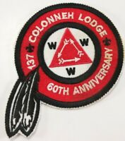 Vintage 60TH ANNIV. Colonneh Lodge 137 WWW Order Arrow OA Boy Scout BSA Patch