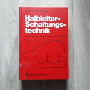 Ulrich Tietze, Christoph Schenk: Halbleiter-Schaltungstechnik; neunte Auflage