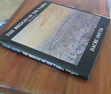The BRIDGES of the YARRA ~ Dacre Smyth Paintings Poetry  3rd 1991 Unread in MELB