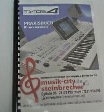 Praxisbuch zum YAMAHA Tyros 4 Keyboard Druckservice gebunden k0914