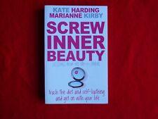 Screw Inner Beauty By Kate Harding & Marianne Kirby