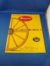 THE STORY OF AMANA BOOK IOWA HISTORY PICTURES MAP FARMING FURNITURE BUILDING