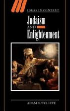 Ideas in Context: Judaism and Enlightenment 66 by Adam Sutcliffe (2003,...