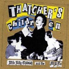Childish,Wild Billy - Thatcher's Children CD NEW!